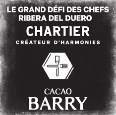 60 Chefs Have Registered to the Great Chef Challenge Ribera del Duero Chartier and Cacao Barry