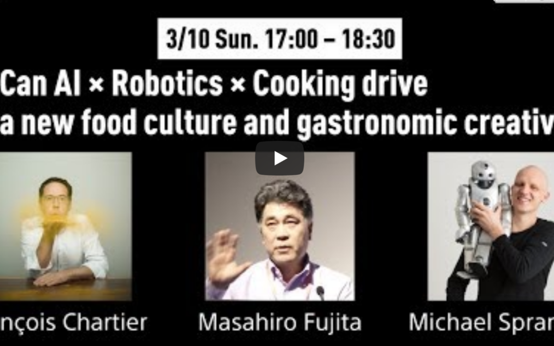 """Sony Corporation and François Chartier present the project """"Artificial Intelligence & Robotics Cooking"""""""